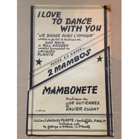 TOUTE LA DANSE...2 MAMBOS ILOVE TO DANCE WITH YOU 2 iém MAMBONETTE