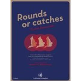 RAVENSCROFT Thomas Rounds or catches - Canons de la Renaissance anglaise