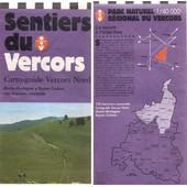Sentiers Du Vercors - Carto-Guide Vercors Nord - Quatre Montagnes . Royan Coulmes - 130 Itin�raires Comment�s . de collectif
