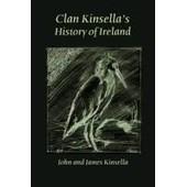 Clan Kinsella's History Of Ireland de John Kinsella