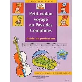 Petit Violon Voyage au Pays des Comptines Guide du Professeur