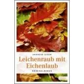 Leichenraub Mit Eichenlaub de Andreas Giger