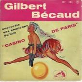 Casino De Paris - Le Magicien (P. Delanoe - L. Amade - G. B�caud) / La Machine � �crire (P. Delanoe - L. Amade - G. B�caud) - Square S�verine (P. Delanoe - L. Amade - G. B�caud) - Gilbert B�caud