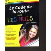 Le Code De La Route Pour Les Nuls. Permisecole.Com. Edition 2012-2013. de COLLECTIF