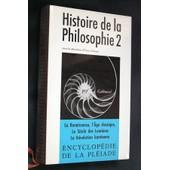 Histoire De La Philosophie, Tome 2 de Y. Belaval (dir.)