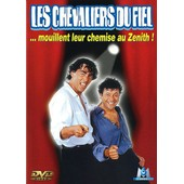 Les Chevaliers Du Fiel ... Mouillent Leur Chemise Au Z�nith !