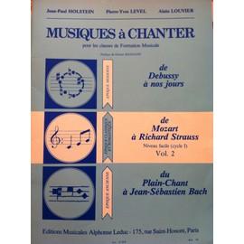 Musiques à chanter  Volume 2 : de Mozart à R. Strauss