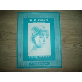 PARTITION  DE 1963 SI JE CHANTE  SYLVIE  VARTAN.