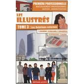 Les Illustr�s 1e Bac Pro Gestion-Administration - Tome 3, Les Relations Externes de Lionel Baudin