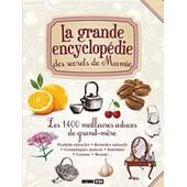 La Grande Encyclop�die Des Secrets De Grand-M�re - Les 1400 Meilleures Astuces De Grand-M�re de Elodie Baunard