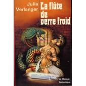 La Fl�te De Verre Froid - Le Masque Fantastique N�9 de Julia Verlanger - Gilles Thomas