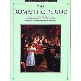 Anthology Of Piano Music : The Romantic Period Piano Volume 3