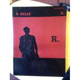 R . KELLY
