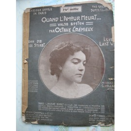 Ancienne Partition Quand l'amour meurt-Valse de Boston-par octave Crémieux 1 decembre 1906