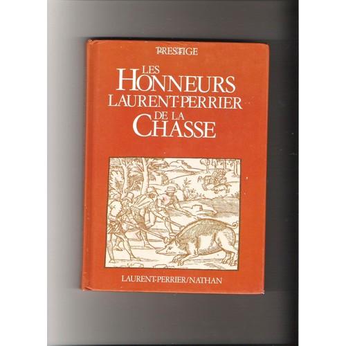 9782864790037 - Collectif: Les Honneurs Laurent-Perrier De La Chasse - Livre
