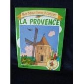 La Provence - Livre � Colorier de Claude Touati