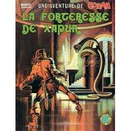 Une Aventure De Conan N� 7 : La Forteresse De Xapur