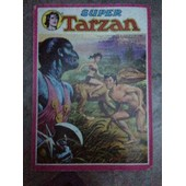 Super Tarzan Album N�10 Mensuels N�29,10,31 de Collectif