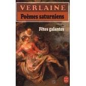 Poemes Saturniens Suivi De Fetes Galantes de paul verlaine