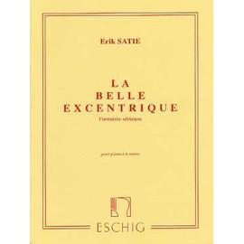 Satie : La belle excentrique, fantaisie sérieuse