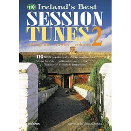 110 Ireland's Best Session Tunes Vol. 2