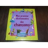 Mon Premier Dictionnaire Des Chansons de Mathilde Lebeau