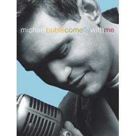 Michael Bublé : Come Fly With Me (PVG)