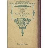Hygiene Et Medecine Veterinaire A La Ferme - Encyclopedie Des Connaissances Agricoles / Deuxieme Edition. de COTTIER HENRI