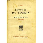 Lettres Du Tonkin Et De Madagascar (1894-1899) de LYAUTEY MARECHAL
