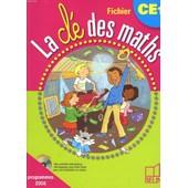 La Cle Des Maths. Fichier Ce1. Cycle 2. de JULIE HOROKS