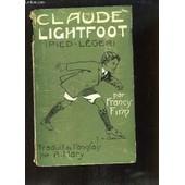 Claude Lightfoot (Pied-L�ger) de Finn Francis