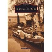 Le Canal Du Midi de Philippe Calas
