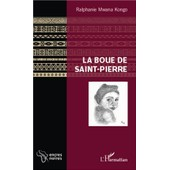 La Boue De Saint-Pierre de Ralphanie Mwana Kongo