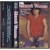 K7 Audio Herv� Vilard - Je L'aime Tant (Album 11 Titres De 1981 ) Cassette