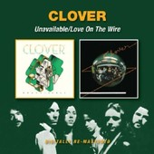 Unavailable/Love On The Wire - Clover