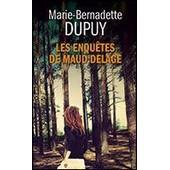 Les Enqu�tes De Maud Delage - Tome 2 de Marie-Bernadette Dupuy