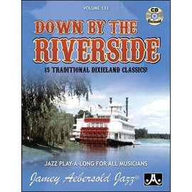 Aebersold Volume 133 : Down By The Riverside + CD