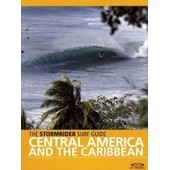 The Stormrider Surf Guide - Central America And The Caribbean de Yep