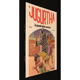 Jugurtha 9 : Le Grand Z�bre Sorcier (Une Histoire Du Journal Tintin)