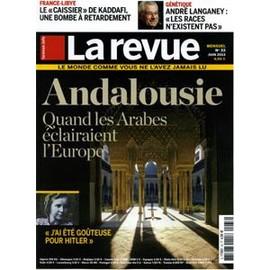 La Revue 33 - Andalousie Quand Les Arabes �clairaient L'europe
