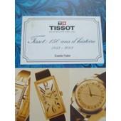 Tissot, 150 Ans D'histoire 1853-2003 de estelle fallet