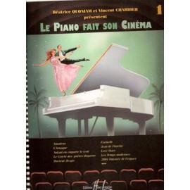 Le Piano fait son cinéma volume 1 [Partition]
