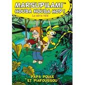 Marsupilami - Houba Houba Hop ! Vol. 5 : Papa Poule Et Piafoussou de Moran Caouissin