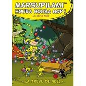 Marsupilami - Houba Houba Hop ! Vol. 6 : La Tr�ve De No�l de Moran Caouissin