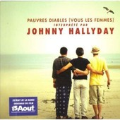 Hallyday Johnny - Pauvres Diables (Vous Les Femmes)