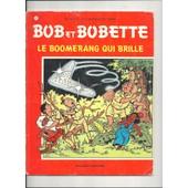 Bob Et Bobette - 161 - Le Boomerang Qui Brille de willy vandersteen