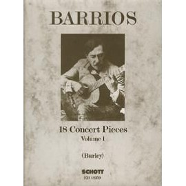 Barrios Mangore : 18 Concert Pieces Vol. 1