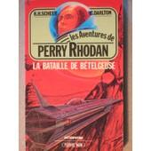 La Bataille De B�telgeuse - Perry Rhodan - 21 de Karl-Herbert Scheer