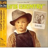 Elvis Country (I'm 10,000 Years Old) (Elvis Paper Sleeve Collection Mini Lp 24 Bit 96 Khz) - Elvis Presley