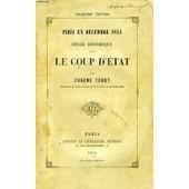 Paris En Decembre 1851, Etude Historique Sur Le Coup D'etat de eug�ne tenot